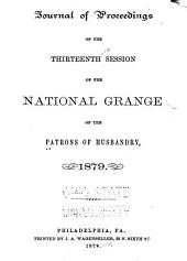Journal of Proceedings: Of the National Grange of the Patrons of Husbandry