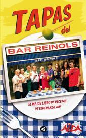 Tapas del Bar Reinols: El mejor libro de recetas de Esperanza Sur
