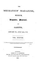 The Mechanic s Magazine  Museum  Register  Journal and Gazette PDF