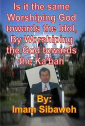 Pagans Recognize that Allah is the Creator of Heaven and Earth  Though They Worship idols PDF
