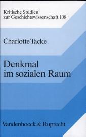 Denkmal im sozialen Raum: nationale Symbole in Deutschland und Frankreich im 19. Jahrhundert