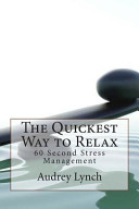 The Quickest Way to Relax PDF