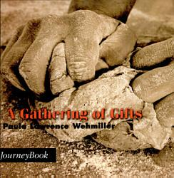 Gathering Of Gifts Book PDF