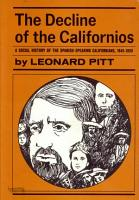 The Decline of the Californios PDF