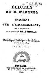 Election de Mr O'Connel et fragment sur l'enseignement: tiré du nouvel ouvrage de M. l'abbé F. de La Mennais