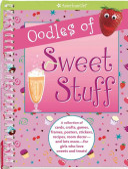 Oodles of Sweet Stuff PDF