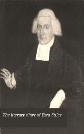 The Literary Diary of Ezra Stiles: Jan. 1, 1769l-Mar. 13, 1776