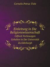 Einleitung in Die Religionswissenschaft