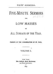 Five-Minute Sermons for Low Masses on All Sundays of the Year