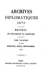 Archives diplomatiques: recueil mensuel de diplomatie, d'histoire et de droit international, Volumes45à46