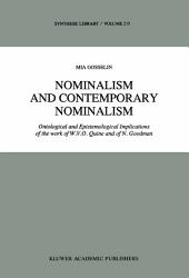 Nominalism and Contemporary Nominalism: Ontological and Epistemological Implications of the work of W.V.O. Quine and of N. Goodman