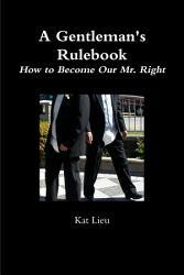 A Gentleman S Rulebook Book PDF