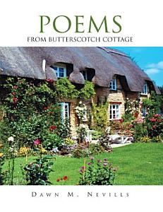 Poems from Butterscotch Cottage Book
