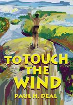 To Touch the Wind