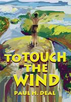To Touch the Wind PDF