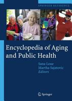 Encyclopedia of Aging and Public Health PDF