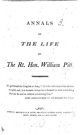 Annals of the life of the Rt  Hon  William Pitt PDF