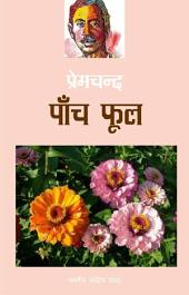 पाँच फूल (Hindi Sahitya): Panch Phool(Hindi Stories)