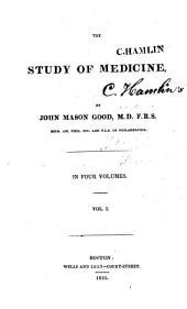 The Study of Medicine: Volume 1
