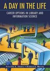 A Day in the Life: Career Options in Library and Information Science