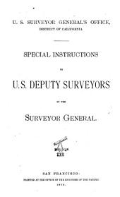 Special Instructions to U.S. Deputy Surveyors