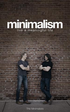 Minimalism  Live a Meaningful Life