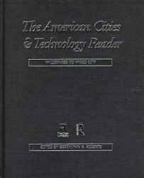 The American Cities And Technology Reader Book PDF