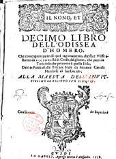 Il nono, et decimo libro dell' Odissea d'Homero... Dato in Parafrasi alle Toscane Muse da Ferrante Carrafa Marchese di San Lucido, alla Maesta dell' invitissimo re Filippo suo signore...
