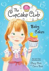 Baby Cakes: The Cupcake Club