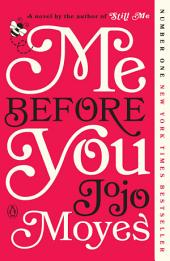Me Before You – A Novel