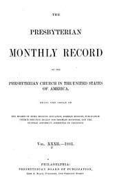 The Record of the Presbyterian Church in the United States of America: Volumes 32-33