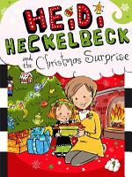 Heidi Heckelbeck and the Christmas Surprise PDF