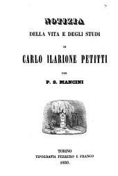 Notizia della vita e degli studi di Carlo Ilarione Petitti