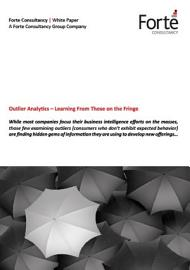 Outlier Analytics     Learning From Those On The Fringe