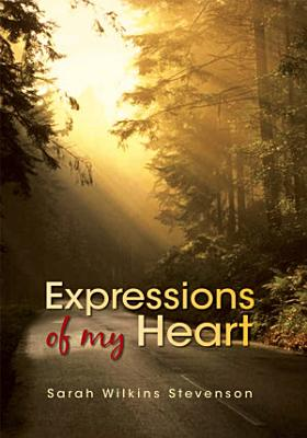 Expressions of My Heart PDF