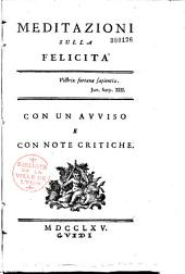 Meditazioni sulla felicita [del conte P. Verri]: con un aviso e con note critiche