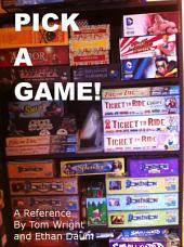 Pick a Game!: A Reference