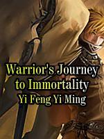 Warrior s Journey to Immortality PDF