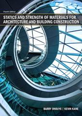 Statics and Strength of Materials for Architecture and Building Construction: Edition 4