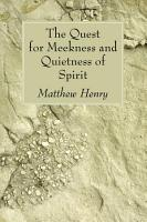 The Quest for Meekness and Quietness of Spirit PDF