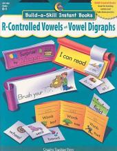 Build-a-Skill Instant Books: R-Controlled Vowels and Vowel Digraphs, eBook