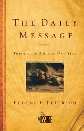 The Daily Message: Through the Bible in One Year