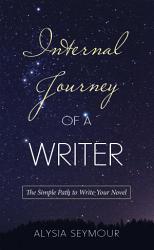 Internal Journey Of A Writer Book PDF