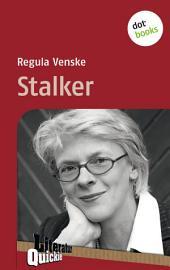 Stalker - Literatur-Quickie: Band 55