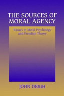 The Sources of Moral Agency