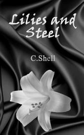 Lilies and Steel