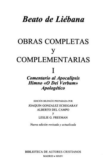 Obras completas y complementarias de Beato de Li  bana  I  Comentario al Apocalipsis  Himno O Dei Verbum  Apolog  tico PDF