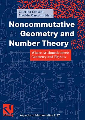 Noncommutative Geometry and Number Theory PDF