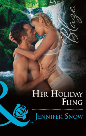 Her Holiday Fling  Mills   Boon Blaze   Wild Wedding Nights  Book 4