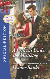 A Princess Under the Mistletoe